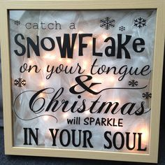 """""""Catch a snowflake on your tongue and Christmas will sparkle in your soul"""" - Vinyl Project for Silhouette Cameo - Glass block, frame or shadowbox."""
