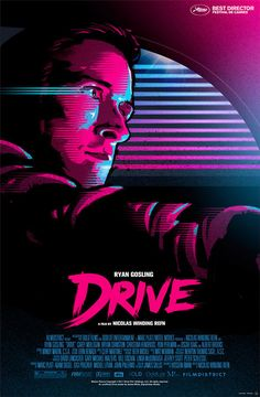 "Ryan Gosling in ""Drive"" // Poster designed by James White aka Signal Noise James White, Drive Poster, Drive 2011, 80s Posters, Cool Posters, Graphic Posters, Movie Poster Art, Poster S, Artwork Neon"