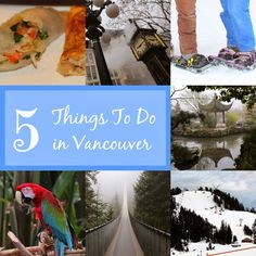 Rachel Cotterill: 5 Things To Do In Vancouver