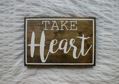 Take Heart Wooden Sign by VelleDesigns on Etsy