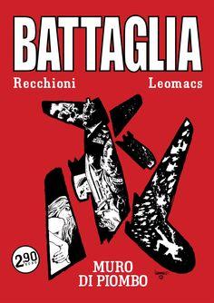 RECENSIONE: BATTAGLIA #3 – MURO DI PIOMBO http://c4comic.it/recensioni/battaglia-3-muro-di-piombo/