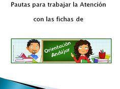 Pautas, Actividades y Programa de Autoinstrucciones para Trabajar la Atención | Orientacion Andujar