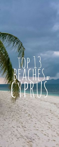 13 Best Beaches in Cyprus. Cyprus is a beautiful island located on the eastern side of the Mediterranean Sea, just off the coasts of Syria to the west and Turkey to the north.  It is the third largest island in the Mediterranean, and is a very popular tourist destination. Click here to see our favorite Cyprus beaches!