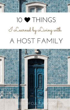 10 Things I Learned by Living with a Host Family; living with a host family while abroad is an experience unlike any other. You learn the limits of your comfort zone and you learn about how to be the best version of yourself. You learn about culture, language, food, and love. Here are 10 things that I learned by living with a host family in Italy.