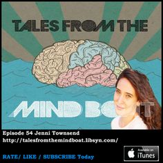#054 Tales From The Mind Boat - Jenni Townsend