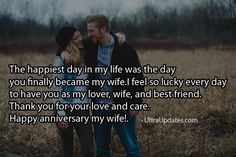 Beautiful wedding anniversary wishes status for wife in English. These romantic lines will make her day more special. Marriage anniversary status for whatsapp fb Anniversary Wishes For Wife, Marriage Anniversary, You And I, Love You, Fb Status, Happy Day, My Life, Best Friends, Romantic