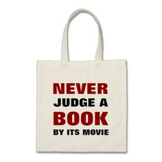 Never Judge a Book By Its Movie for Book Lovers Bag Artwork designed by angela65