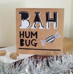 Bah Humbug - Anti Christmas Illustrated Greeting Card! £3.00 https://www.etsy.com/listing/87669511/bah-humbug-anti-christmas-illustrated #bahhumbug #christmas