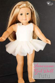American Girl Doll pattern to make a cute tutu for your dolls. It's an easy sewing project that makes a cute addition to our doll clothes.  #RealCoake #RealCrafts #AmericanGirlDoll #AGDoll #Sewing #Pattern #Tutu #Doll #DollClothes  #Crafts #CraftProjects