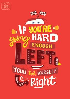 Pixar Quote Posters 8/10: Cars