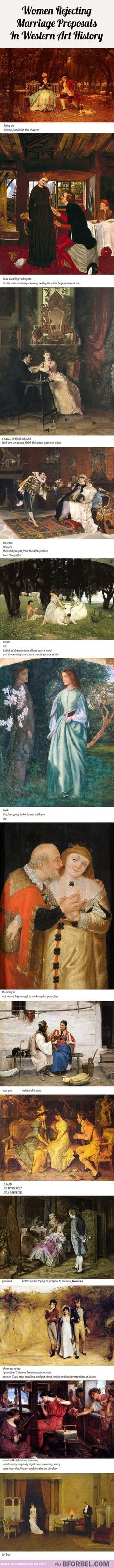 Women Rejecting Marriage Proposals in Western Art History. LOL so funny! Make Em Laugh, I Love To Laugh, Laugh Out Loud, Haha Funny, Funny Memes, Hilarious, Funny Quotes, Funny Stuff, Art Quotes
