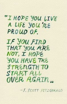F. Scott Fitzgerald quote . I'm somewhere between here and there.