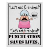 Punctuation Saves Lives - Poster Let's Eat Grandma