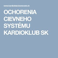 OCHORENIA CIEVNEHO SYSTÉMU KARDIOKLUB SK