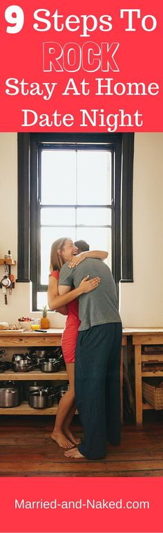 Not able to get out of the house for your next date night? No worries! Here are 9 Steps To Rock Stay At Home Date Night. #marriage