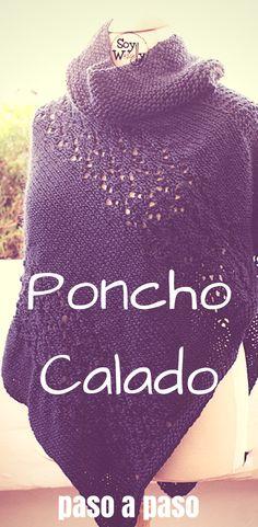 El patrón más fácil que hay para tejer un Poncho en dos agujas #ponchos #dosagujas #tricot #ponchocalado #tejerponchos #comotejer #patronesenespañol #tricot #calceta #aprenderatejer #tejido #tejidoamano #tejidoapalillos #soywoolly #tutorial #video #patrongratuit #patrón #pasoapaso Soy Woolly, Dress Patterns, Winter Hats, Knitting, Crafts, Fashion, Templates, Sun, Crochet Cape
