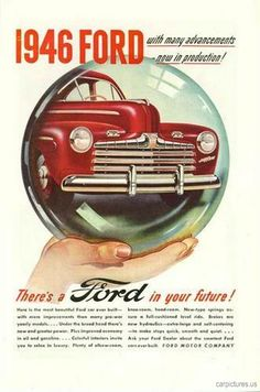 1946 Ford Ad - Car Pictures O