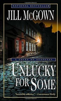 Unlucky for Some: A Novel of Suspense by Jill McGown, http://www.amazon.com/dp/0345476565/ref=cm_sw_r_pi_dp_E5SQpb09DC8WA
