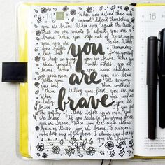 Bravery comes in many forms, you are braver than you realize #letteritjune…