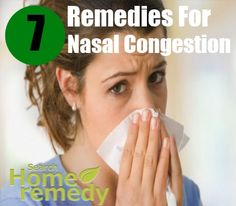 7 Home Remedies For Nasal Congestion