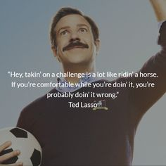 Ted Lasso quotes that will change your life Your Life, You Changed, Inspire Me, Ted, Thoughts, Quotes, Quotations, Quote, Shut Up Quotes