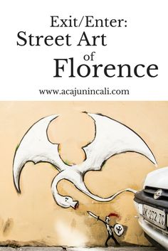 Street Art in Florence | Italian Street Art | Florence Travel Photos | Street Art | Urban Adventures | Florence Italy via @acajunincali