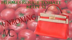 393a3c528d Hermes Kelly 32 Rouge Tomate GHW  A Mightychic Unboxing • MIGHTYCHIC •