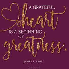 """A grateful heart is a beginning of greatness."" #DailyQuote"