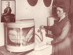 Josephine Cochcrane - invented the Dishwasher! LOVE it, looks like an old dishwasher we had at a small restaurant I worked at years ago. An entrepreneur creatively solving problems!  www.DebBixler.com/home-business-training.html