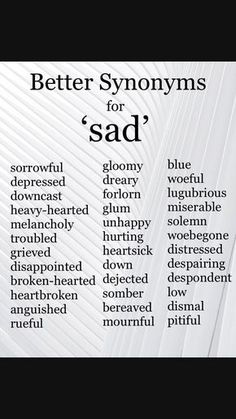 Inspirational quotes : sad Synonyms Synonyms for Sad. Inspirational quotes : sad Synonyms Synonyms for Sad. Inspirational quotes : sad Synonyms Synonyms for Sad. Essay Writing Skills, English Writing Skills, Book Writing Tips, Writing Words, Writing Ideas, English Lessons, Synonyms For Writing, Writing Prompts For Writers, Writer Tips