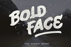 Bold Face by maghrib on @creativemarket