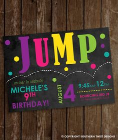 Jump Party Invitation Bounce Birthday by on Etsy Girls Birthday Party Themes, 9th Birthday Parties, Birthday Ideas, 5th Birthday, Trampoline Birthday Party, Bounce House Parties, Girls Party Invitations, Chalkboard Invitation, Things That Bounce