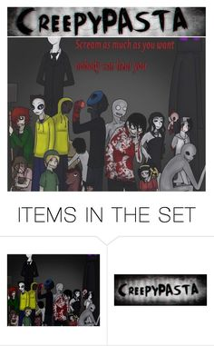 """""""Creepypasta"""" by dragonladydoctor ❤ liked on Polyvore featuring art"""