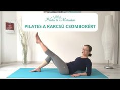 Pilates a karcsú combokért Pilates, Lose Weight, Yoga, Fitness, Youtube, Sports, Gymnastics, Hs Sports, Yoga Tips