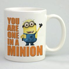 http://thepodomoro.com/collections/mug/products/you-are-one-in-a-minion-mug-tea-mug-coffee-mug