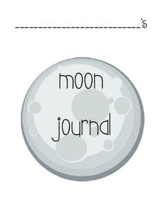 Moon Journal to log the phases of the moon!