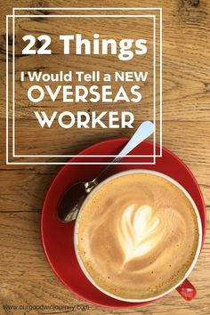 How to Become a Missionary - 22 Things I'd Tell A NEW Overseas Worker. Advice for those just starting out. What is involved in becoming a missionary.