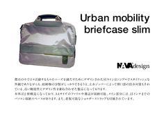 Nava Design briefcase slim Urban Mobility line design by Gioia Giovannella www.gioiagiovannella.com