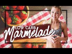 Low Carb Marmelade wie von Oma! Perfekt bei Diät - Sophia Thiel - YouTube