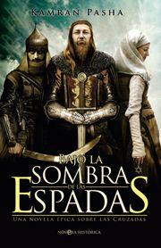 Una novela épica de amor y guerra en la época de las Cruzadas.