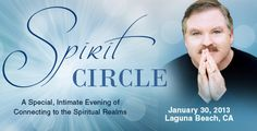 Spirit Circle with James Van Praagh:    A special evening of connecting to the spiritual realms with renowned medium James Van Praagh.  www.vanpraagh.com Psychics, Psychic Mediums, Event Calendar, Inspirational Gifts, Paranormal, Grateful, Fun Stuff, Things To Think About, Real Life