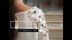 DIY tutorial: This tutorial shows you how to decorate a basic top with beautiful sequins. Personalize a top, dress or a pair of shorts with large round sequi. Sequin Shirt, Sequin Top, Basic Tops, Diy Tutorial, Sewing Ideas, Sequins, Crafty, Jacket, Patterns
