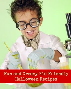 Fun and Creepy Kid Friendly Halloween Recipes