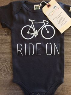 Ride On Bicycle Baby, Boy, Girl, Unisex, Gender Neutral, Infant, Toddler, Newborn, Organic, Bodysuit, Outfit, One Piece, Onesie®, Onsie®, Tee, Layette, Onezie®