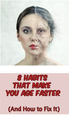 8 Habits That Make You Age Faster (And How to Fix It) #health #lookyounger #beauty #badhabits