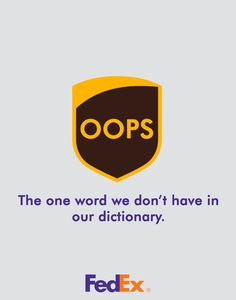 I think this is funny. Because if we were sounding out the the letters of UPS is might sound like that and it is just a funny way to put them down while advertising for fedex.
