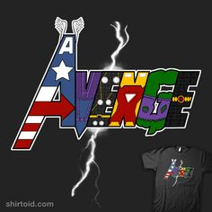 Avenge shirt. This is pretty cool.