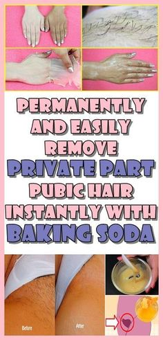 Permanently and easily remove Private Part Pubic Hair Instantly With Baking Soda Everyone is facing problems with facial hair that keeps coming back. This natural remedy will help you solve this problem and it is completely natural. - May 04 2019 at Beauty Care, Beauty Skin, Diy Beauty, Homemade Beauty, Beauty Ideas, Beauty Secrets, Beauty Habits, Beauty Guide, Beauty Tips For Skin