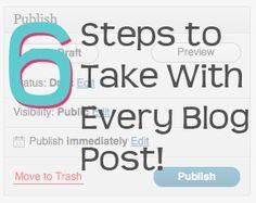 6 Steps to Take With Every Blog Post You Write via @AliRittenhouse