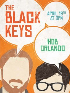 I really like this poster not only because I LOVE The Black Keys, but because of the fact that it's so well done. They incorporated the band into the poster, but it isn't crowded or overdone like a lot of concert posters. You can clearly see the information about the show and it has a nice color scheme too. (original artist: Ayana Campbell, via Behance)